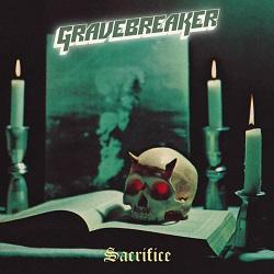GRAVEBREAKER (Sweden) / Sacrifice