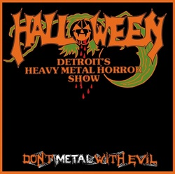 HALLOWEEN (US) / Don't Metal With Evil