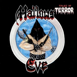HALLOWS EVE (US) / Tales Of Terror + 4 (2021 reissue)