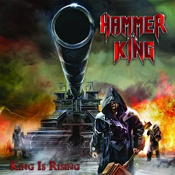 HAMMER KING (Germany) / King Is Rising + 1