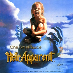 HEIR APPARENT (US) / One Small Voice + 1 (2021 reissue)