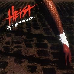HEIST (US) / High Heel Heaven + 2