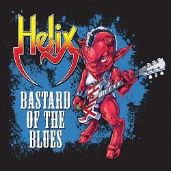 HELIX (Canada) / Bastard Of The Blues
