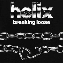 HELIX (Canada) / Breaking Loose + 2