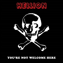 HELLION (US/Washington, D.C.) / You're Not Welcome Here + 3