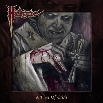 HERETIC (US) / A Time Of Crisis