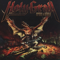 HOLY GRAIL (US) / Crisis In Utopia