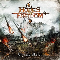 HOPES OF FREEDOM (France) / Burning Skyfall