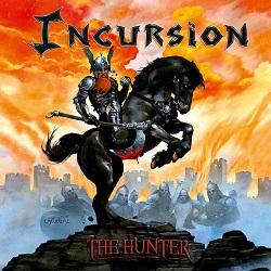 INCURSION (US) / The Hunter
