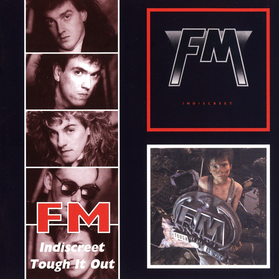 FM(UK) / Indiscreet + Tough It Out