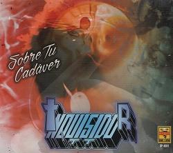 INQUISIDOR (Mexico) / Sobre Tu Cadaver (2016 reissue)