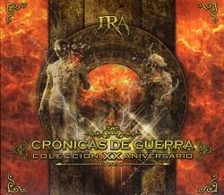 IRA (Mexico) / Cronicas De Guerra - Coleccion XX Aniversario (3CD+DVD)