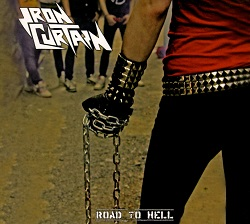 IRON CURTAIN (Spain) / Road To Hell + 3 (2018 reissue)