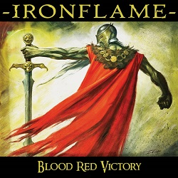 IRONFLAME (US) / Blood Red Victory