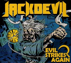 JACKDEVIL (Brazil) / Evil Strikes Again (with Sticker)