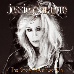 JESSIE GALANTE (US) / The Show Must Go On