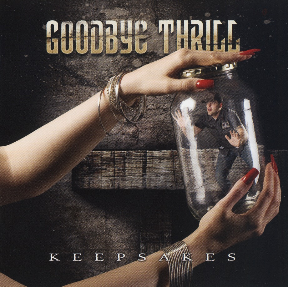 GOODBYE THRILL (US) / Keepsakes (CD+DVD)