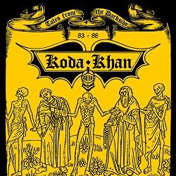 KODA KHAN (US) / Tales From The Darkside 83 - 88