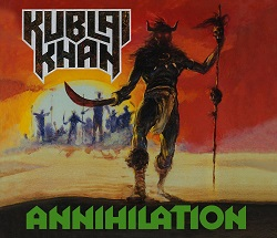 KUBLAI KHAN (US) / Annihilation (2018 reissue digibook)