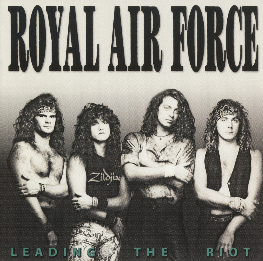 ROYAL AIR FORCE (Italy) / Leading The Riot