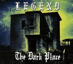 LEGEND (UK/Jersey) / The Dark Place + 3