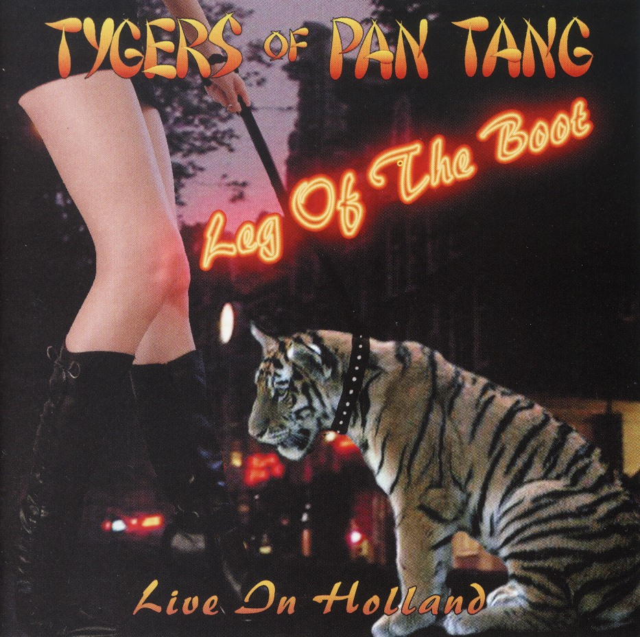 TYGERS OF PAN TANG (UK) / Leg Of The Boot - Live In The Holland