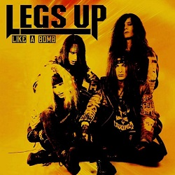 LEGS UP (US) / Like A Bomb