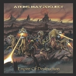 ATKINS MAY PROJECT (UK) / Empire Of Destruction (CD+DVD)