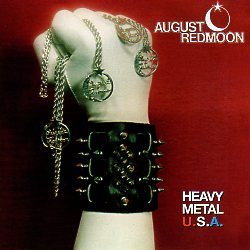 AUGUST REDMOON (US) / Heavy Metal U.S.A.