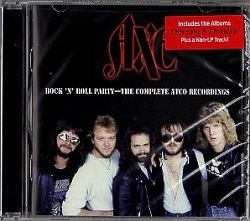 AXE (US) / Rock 'n' Roll Party - The Complete Atco Recordings