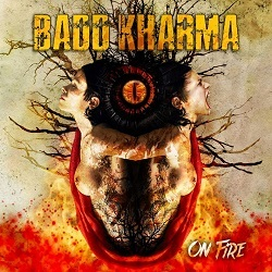 BADD KHARMA (Greece) / On Fire