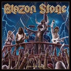 BLAZON STONE (Sweden) / Live In The Dark + 2
