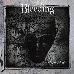 BLEEDING (Germany) / Elementum