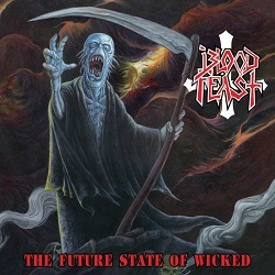 BLOOD FEAST (US) / The Future State Of Wicked