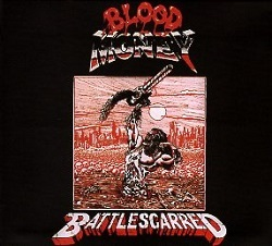BLOOD MONEY (UK) / Battlescarred + 4 (2015 reissue)