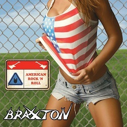 BRAXXTON (US) / American Rock 'n Roll
