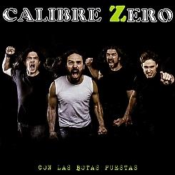 CALIBRE ZERO (Spain) / Con Las Botas Puestas