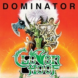 CLOVEN HOOF (UK) / Dominator + 1 (Brazil edition)