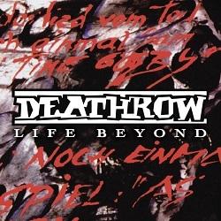 DEATHROW (Germany) / Life Beyond
