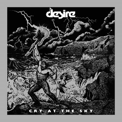 DESIRE (US) / Cry At The Sky