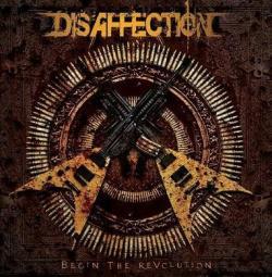 DISAFFECTION (Brazil) / Begin The Revolution