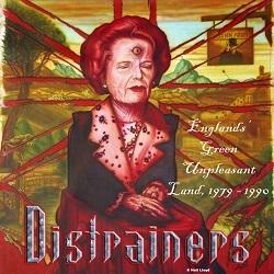 DISTRAINERS (UK) / Englands' Green Unpleasant Land 1979 - 1990