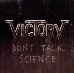 VICTORY (Germany) / Don't Talk Science