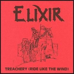 ELIXIR (UK) / Treachery (Ride Like The Wind)