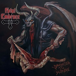 FATAL EMBRACE (Germany) / Slaughter To Survive