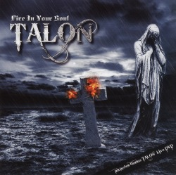 TALON (US) / Fire In Your Soul (CD+DVD)