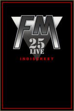 FM(UK) / Indiscreet 25 Live (DVD)