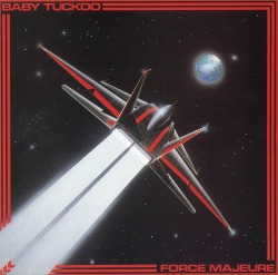 BABY TUCKOO(UK) / Force Majeure + 2 (collector's item)