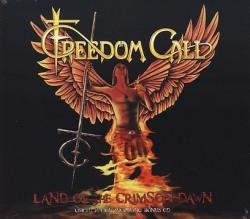 Freedom Call - Land of the Crimson Dawn - …