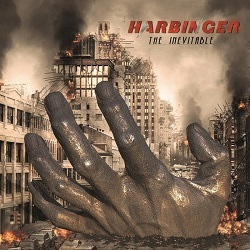 HARBINGER (US/New York) / The Inevitable + 2